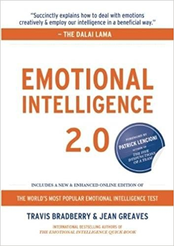 Emotional Intelligence 2.0, by Travis Bradberry and Jean Greaves Emotional Intelligence 2.0 delivers a step-by-step program for increasing your EQ via four, core EQ skills that enable you to achieve your fullest potential:  1) Self-Awareness 2) Self-Management 3) Social Awareness 4) Relationship Management
