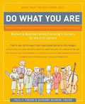 Do What You Are: Discover the Perfect Career for You through the Secrets of Personality Type, by Paul Tieger and Barbara Barron-Tieger Well-known source for Myers-Briggs profiles related to type and work; beneficial for those considering career changes.