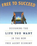 Free To Succeed: Design the Life You Want,  by Barbara Reinhold.